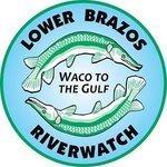 Lower Brazos Riverwatch
